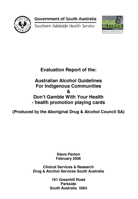 2006 Evaluation Report of the Australian Alcohol Guidelines & Don't Gamble With Your Health - Other